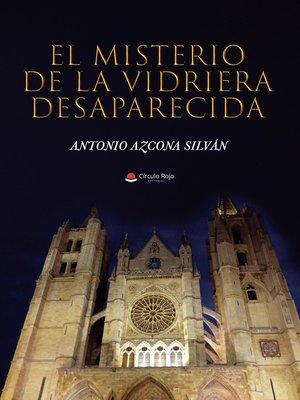 cover image of El misterio de la vidriera desaparecida