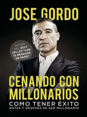 cover image of Cenando con millonarios