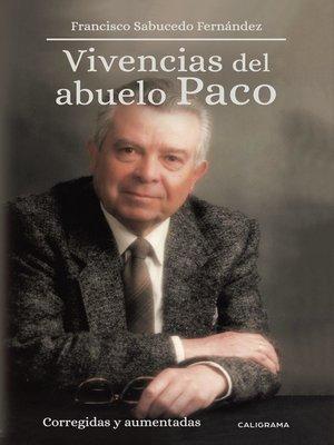 cover image of Vivencias del abuelo Paco