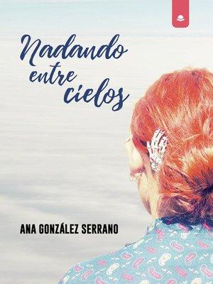cover image of Nadando entre cielos
