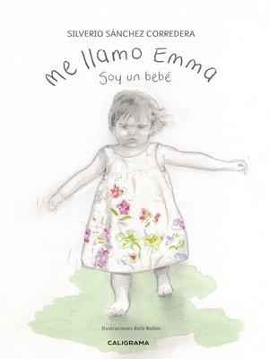 cover image of Me llamo Emma