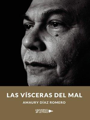 cover image of Las vísceras del mal
