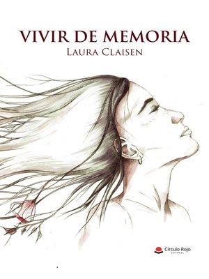 cover image of Vivir de memoria
