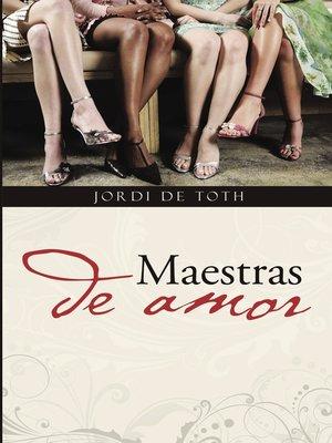 cover image of Maestras de amor