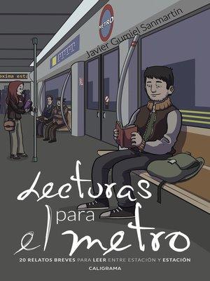 cover image of Lecturas para el metro