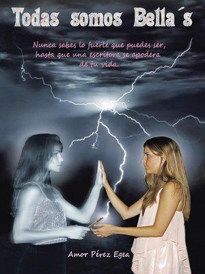 cover image of Todas somos Bella´s