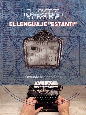 """cover image of El universo te responde en su lenguaje """"Estanti"""""""