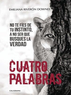 cover image of Cuatro palabras