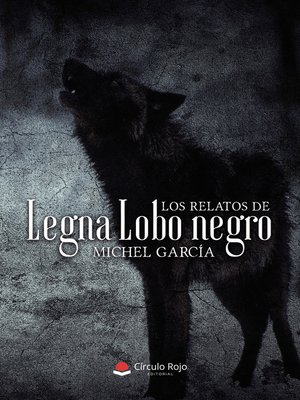 cover image of LOS RELATOS DE LEGNA LOBO NEGRO
