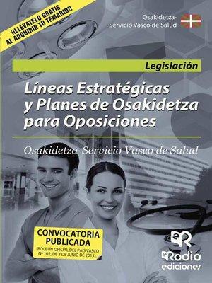 cover image of Líneas Estratégicas y Planes de Osakidetza para Oposiciones