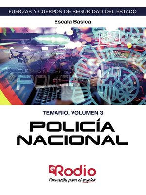 cover image of Policía Nacional. Escala Básica. Temario. Volumen 3