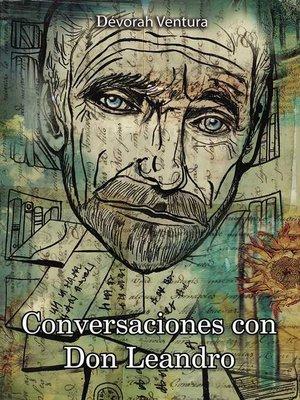 cover image of Conversaciones con Don Leandro