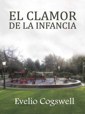 cover image of El clamor de la infancia