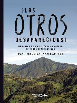 cover image of ¡Los otros desaparecidos!
