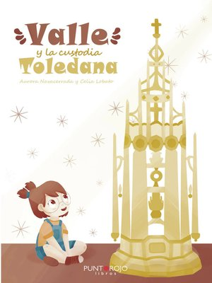 cover image of Valle y la Custodia Toledana
