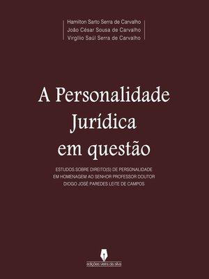 cover image of A PERSONALIDADE JURÍDICA EM QUESTÃO
