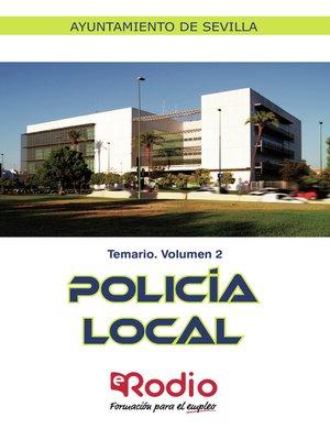 cover image of Policía Local. Temario. Volumen 2