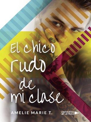 cover image of El chico rudo de mi clase
