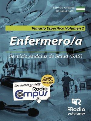 cover image of Enfermero/a del SAS. Temario Específico. Volumen 2