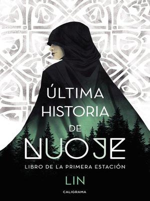 cover image of Última historia de Nuoje
