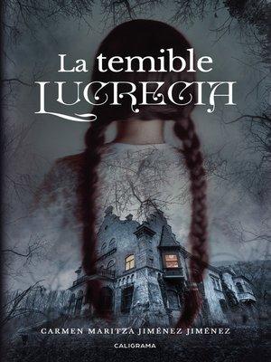 cover image of La temible Lucrecia