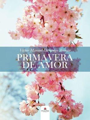 cover image of Primavera de amor
