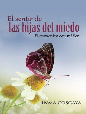 cover image of El sentir de las hijas del miedo...