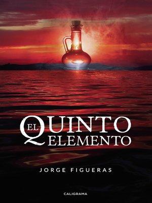 cover image of El quinto elemento
