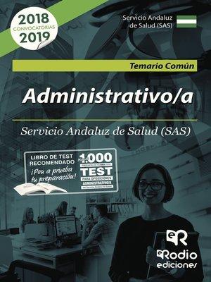 cover image of Administrativos. Servicio Andaluz de Salud (SAS). Temario Común
