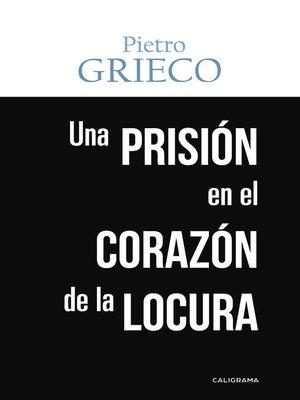 cover image of Una prisión en el corazón de la locura