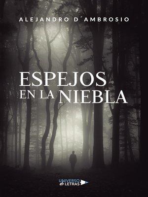 cover image of Espejos en la niebla