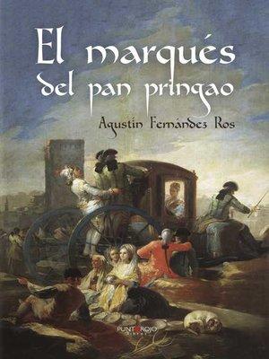 cover image of El marqués del pan pringao