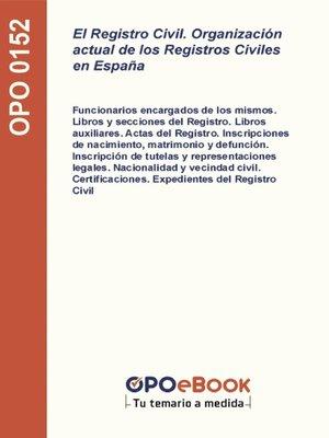 cover image of El Registro Civil. Organización actual de los Registros Civiles en España