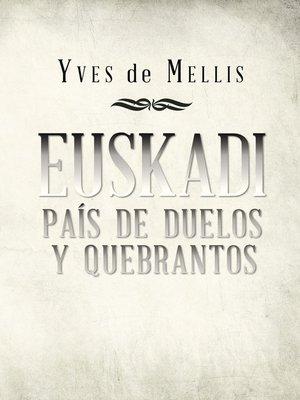 cover image of Euskadi país de duelos y quebrantos