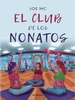 cover image of El club de los Nonatos