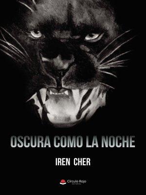 cover image of Oscura como la noche