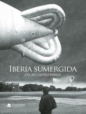 cover image of Iberia sumergida
