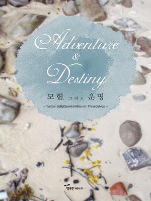 cover image of Adventure&Destiny