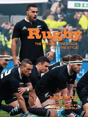 cover image of Rugby: The Players, the Skills and the Style