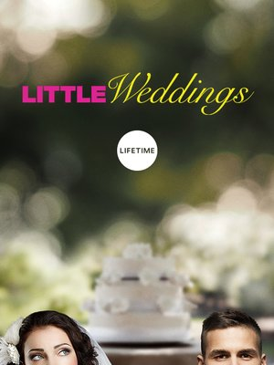 cover image of Little Weddings, Season 1, Episode 1
