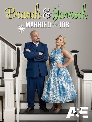 cover image of Brandi and Jarrod: Married to the Job, Season 1, Episode 8