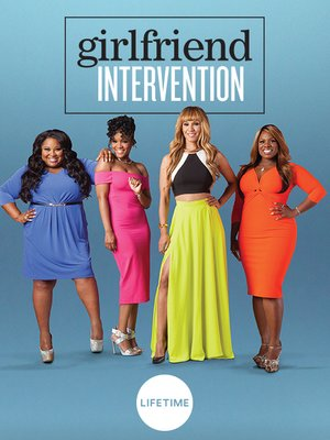 cover image of Girlfriend Intervention, Season 1, Episode 3
