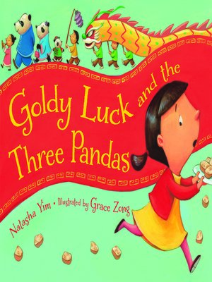 cover image of Goldy Luck and the Three Pandas