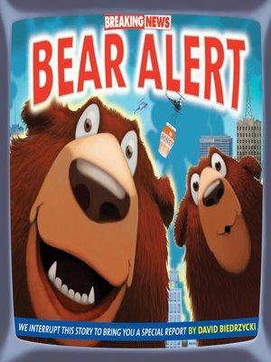 cover image of Breaking News: Bear Alert