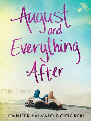 cover image of August and Everything After