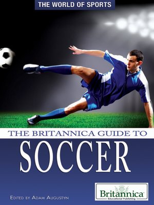cover image of The Britannica Guide to Soccer