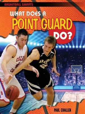 cover image of What Does a Point Guard Do?