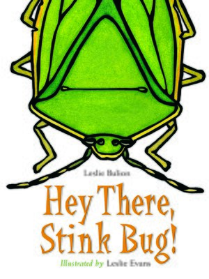 cover image of Hey There, Stink Bug!