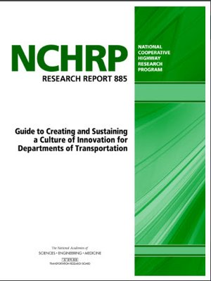 cover image of Guide to Creating and Sustaining a Culture of Innovation for Departments of Transportation