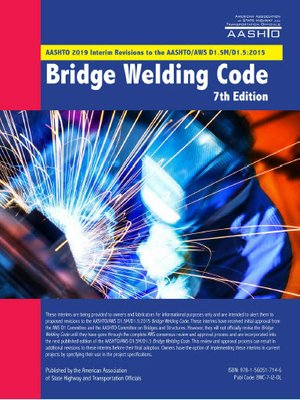 cover image of AASHTO-AWS D1.5M-D1.5 2015 Bridge Welding Code, 7th Edition, 2019 AASHTO Interim Revisions
